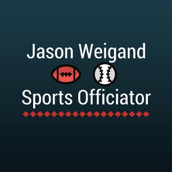 Jason Weigand Sports Officiator